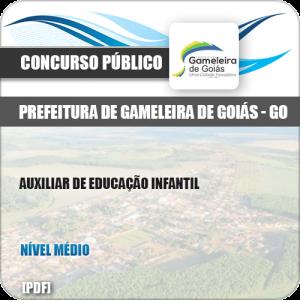 Apostila Pref Gameleira Goiás GO 2019 Auxiliar Educação Infantil