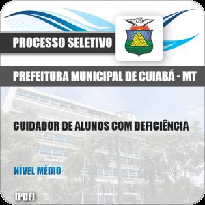 Apostila Pref Cuiabá MT 2019 Cuidador de Alunos Deficiência