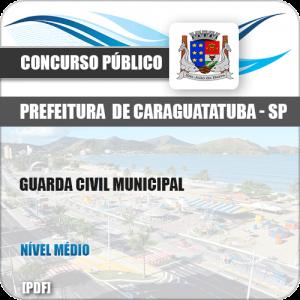 Apostila Pref Caraguatatuba SP 2019 Guarda Civil Municipal