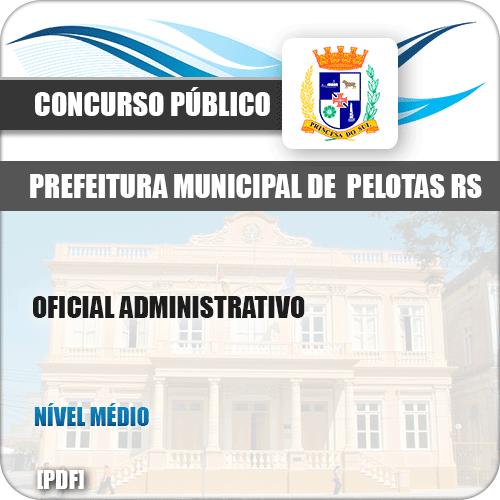 Apostila Concurso Pref Pelotas RS 2019 Oficial Administrativo