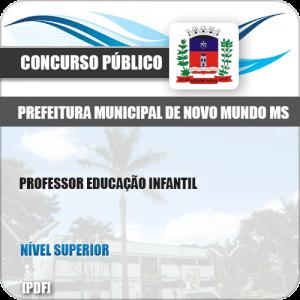 Apostila Pref Novo Mundo MS 2019 Professor Educação Infantil