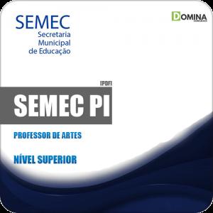 Apostila Concurso Público SEMEC PI 2019 Professor de Artes