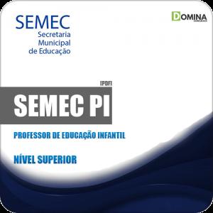 Apostila Concurso Público SEMEC PI 2019 Prof Educação Infantil