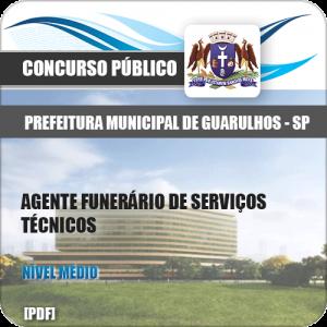 Apostila Pref Guarulhos SP 2020 Agente Funerário Serviços Técnicos