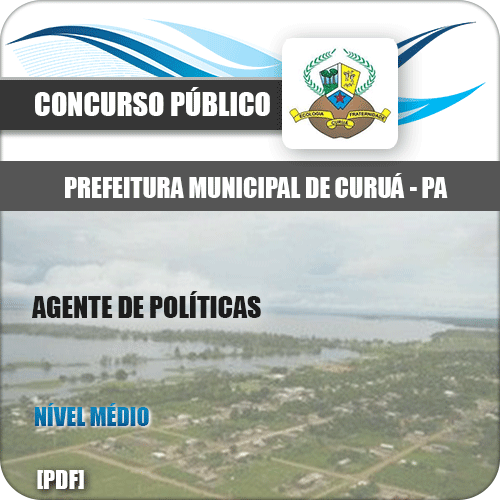 Apostila Concurso Pref de Curuá PA 2020 Agente de Políticas