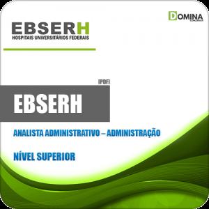 Apostila Concurso EBSERH 2020 Analista Administrativo Administração