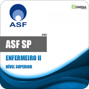 Apostila Processo Seletivo ASF SP 2019 Enfermeiro II