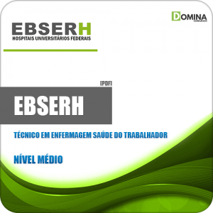Apostila EBSERH 2020 Técnico em Enfermagem Saúde Trabalhador