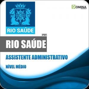 Apostila Concurso RioSaúde RJ 2020 Assistente Administrativo