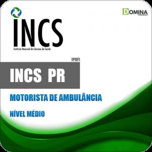 Apostila Seletivo INCS Curitiba PR 2019 Motorista de Ambulância