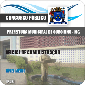 Apostila Pref Ouro Fino MG 2020 Oficial de Administração