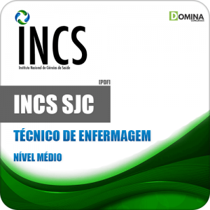 Apostila Seletivo INCS SJC SP 2019 Técnico de Enfermagem