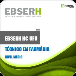 Apostila Concurso EBSERH HC UFU 2020 Técnico em Farmácia