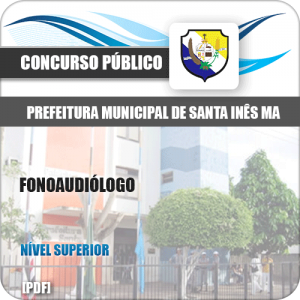 Apostila Concurso Pref de Santa Inês MA 2020 Fonoaudiólogo