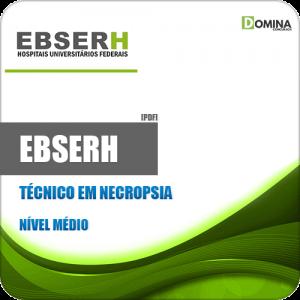 Apostila Concurso Público EBSERH 2020 Técnico em Necropsia