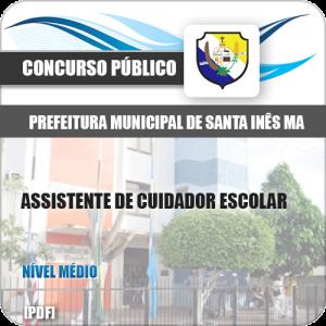 Apostila Pref de Santa Inês MA 2020 Assistente Cuidador Escolar