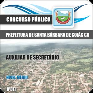 Apostila Pref Santa Bárbara Goiás GO 2020 Auxiliar de Secretário