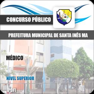 Apostila Concurso Pref de Santa Inês MA 2020 Médico
