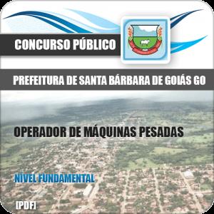 Apostila Santa Bárbara Goiás GO 2020 Operador Máquinas Pesadas