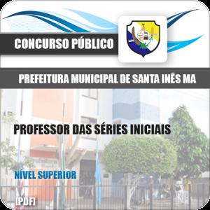 Apostila Pref de Santa Inês MA 2020 Professor Séries Iniciais