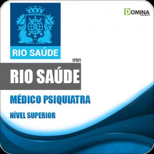 Apostila Concurso Público RioSaúde RJ 2020 Médico Psiquiatra