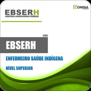 Apostila Concurso EBSERH 2020 Enfermeiro Saúde Indígena