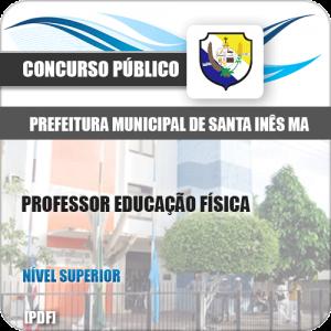Apostila Pref de Santa Inês MA 2020 Professor Educação Física