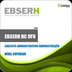 Apostila EBSERH HC UFU 2020 Analista Administrativo Administração