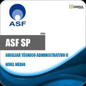 Apostila Seletivo ASF SP 2019 Auxiliar Técnico Administrativo II