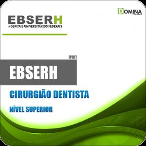 Apostila Concurso Público EBSERH 2020 Cirurgião Dentista