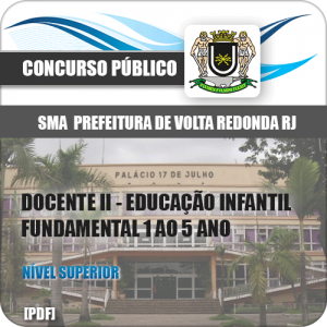 Apostila SMA Volta Redonda RJ 2019 Docente II Educação Infantil