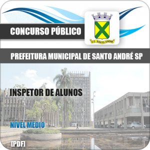 Apostila Pref de Santo André SP 2020 Inspetor de Alunos