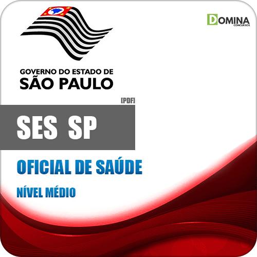 Apostila Concurso Público SES SP 2020 Oficial de Saúde