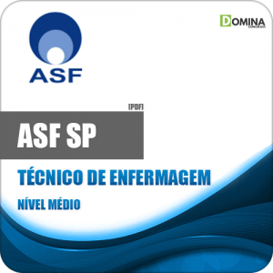 Apostila Processo Seletivo ASF SP 2019 Técnico de Enfermagem