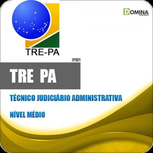 Apostila TRE PA 2020 Técnico Judiciário Administrativa