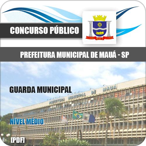 Apostila Pref Mauá SP 2020 Guarda Civil Municipal 2ª Classe