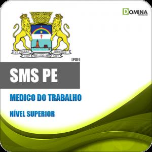 Apostila SMS PE Prefeitura Recife 2020 Médico do Trabalho