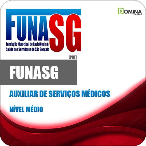 Apostila Concurso FUNASG RJ 2020 Auxiliar de Serviços Médicos