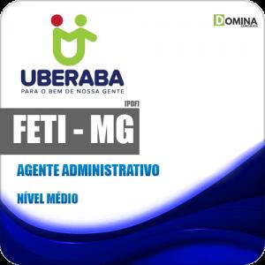 Apostila Concurso FETI 2020 Agente Administrativo