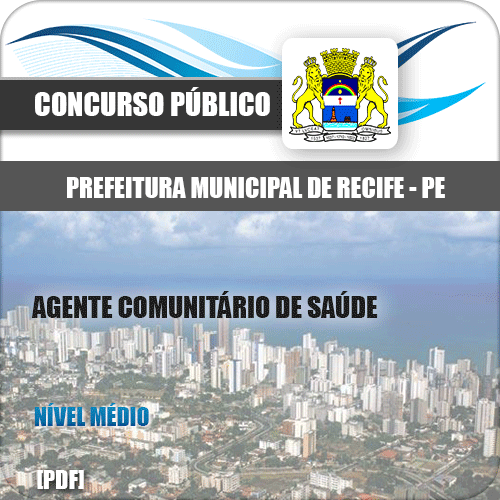 Apostila Prefeitura Recife PE 2020 Agente Comunitário de Saúde
