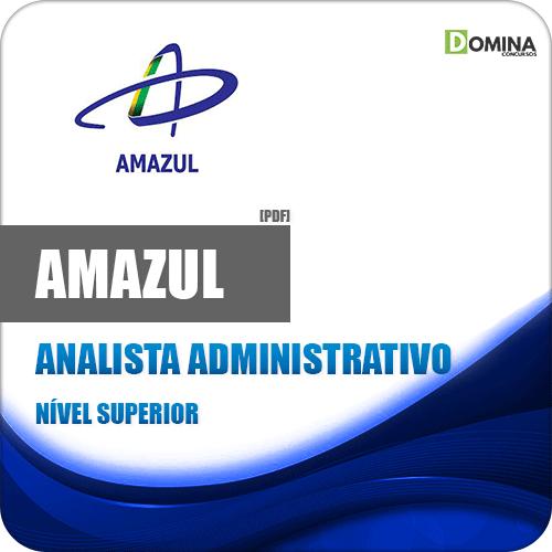 Apostila Concurso Amazul 2020 Analista Administrativo