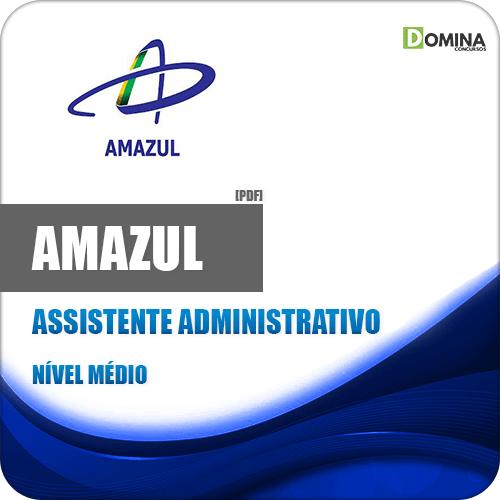 Apostila Concurso Amazul 2020 Assistente Administrativo