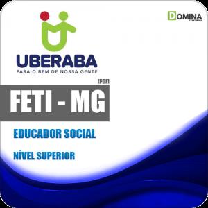 Apostila Concurso FETI Uberaba MG 2020 Educador Social