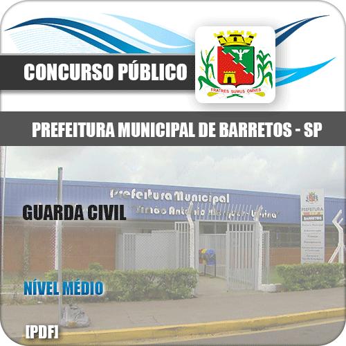 Apostila Concurso Público Pref de Barretos SP 2020 Guarda Civil