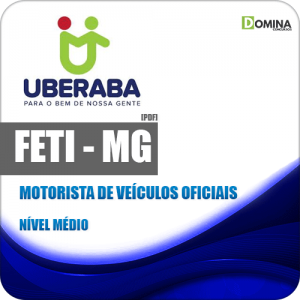 Apostila Concurso FETI 2020 Motorista de Veículos Oficiais