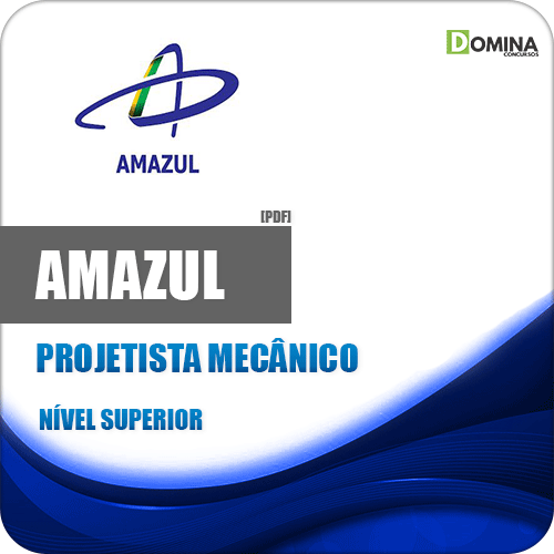 Apostila Concurso Amazul 2020 Projetista Mecânico