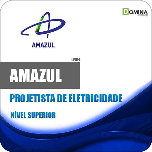 Apostila Concurso Amazul 2020 Projetista de Eletricidade
