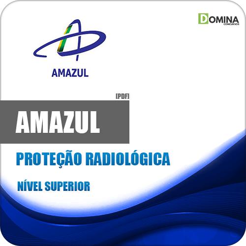 Apostila Concurso Amazul 2020 Proteção Radiológica
