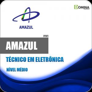 Apostila Concurso Amazul 2020 Técnico em Eletrônica
