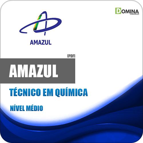 Apostila Concurso Amazul 2020 Técnico em Química